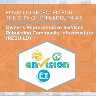 Envision Selected for The City of Philadelphia's REBUILD – Owner's Rep